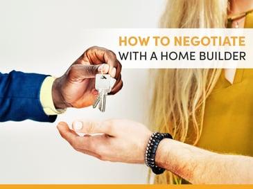 Blog Negotiate w a Home Builder