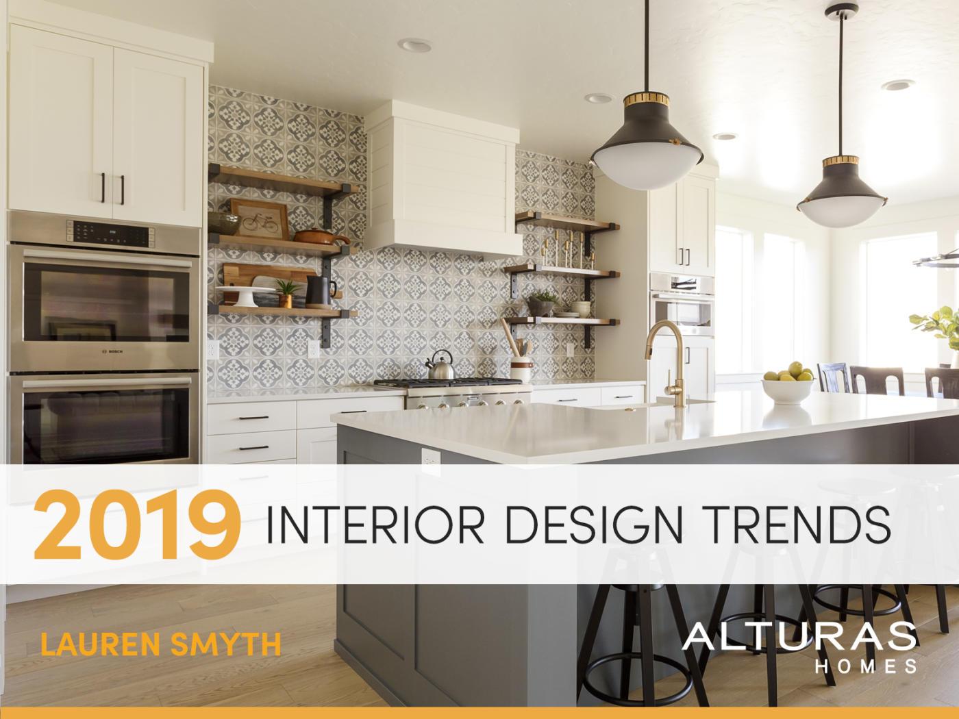 2019 home interior design trends - 2019 home design trends ...
